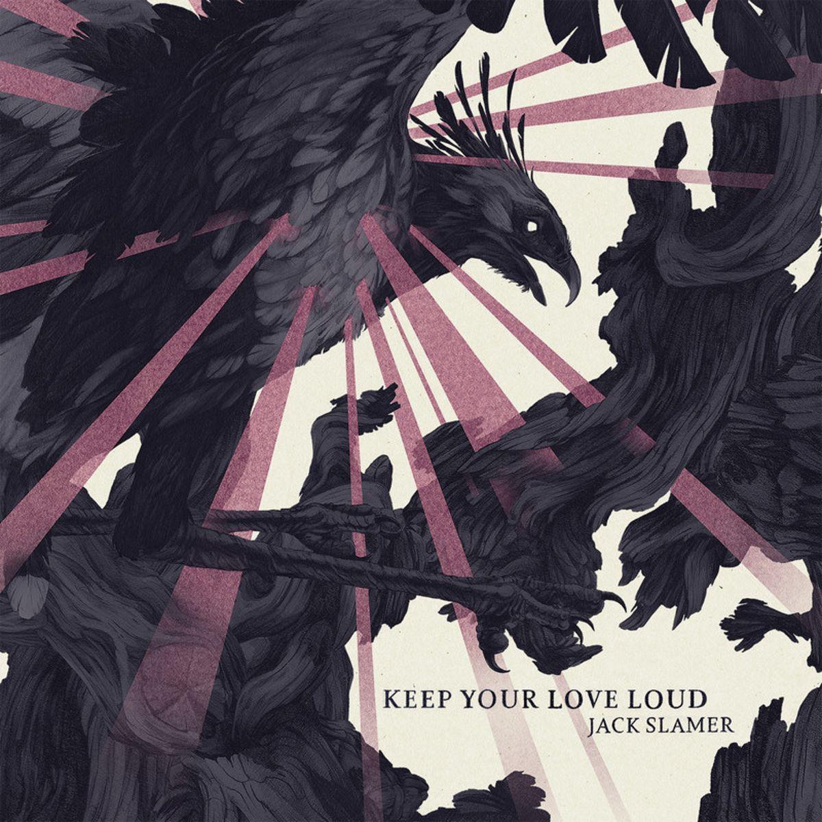 jack slamer - keep your love loud - album cover