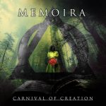 MEMOIRA – Carnival of Creation