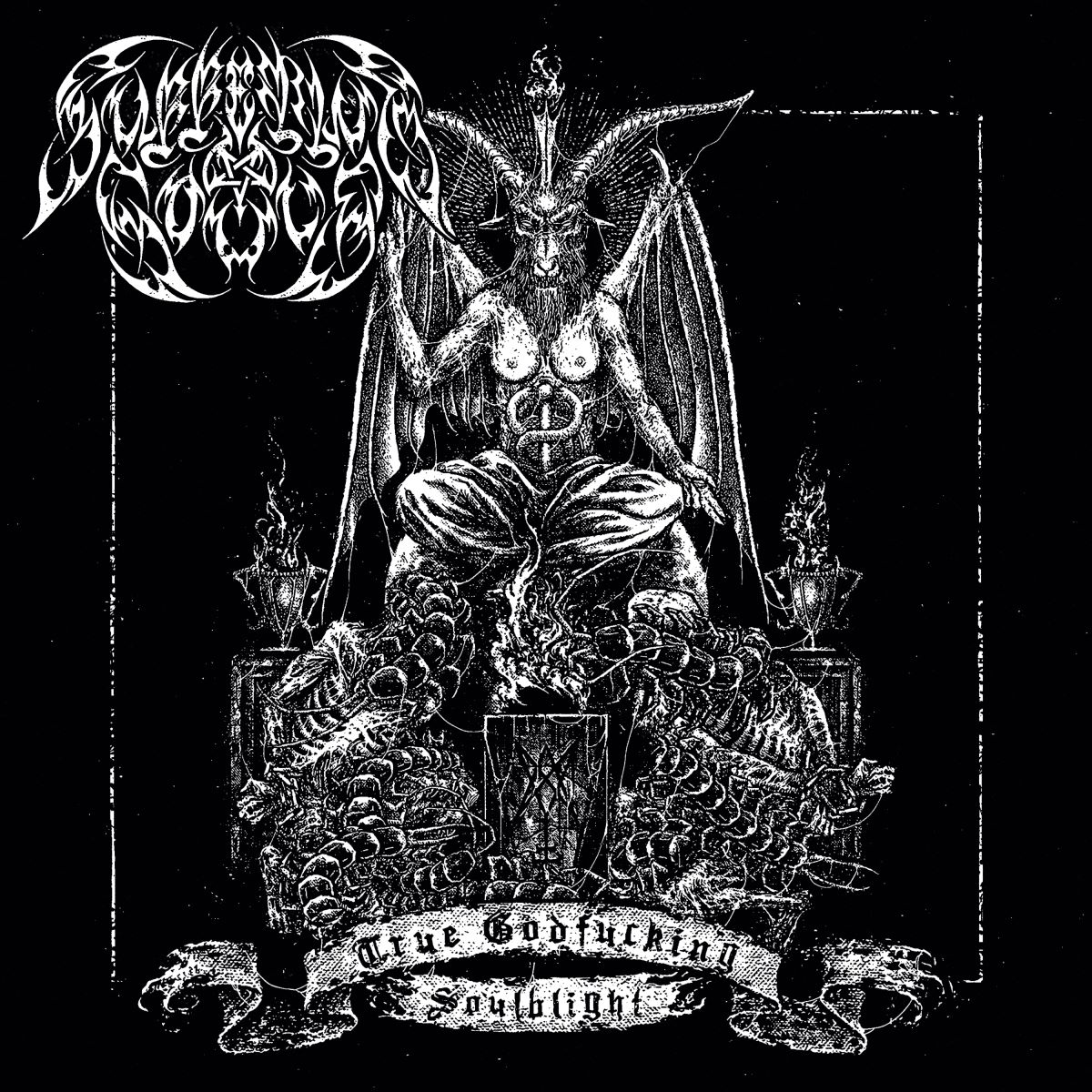 suffering souls - True Godfucking Soulblight - album cover