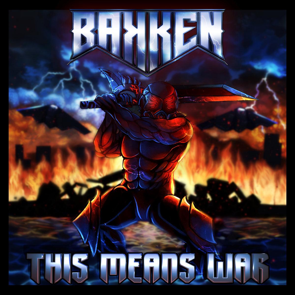 BAKKEN - This Means War - album cover