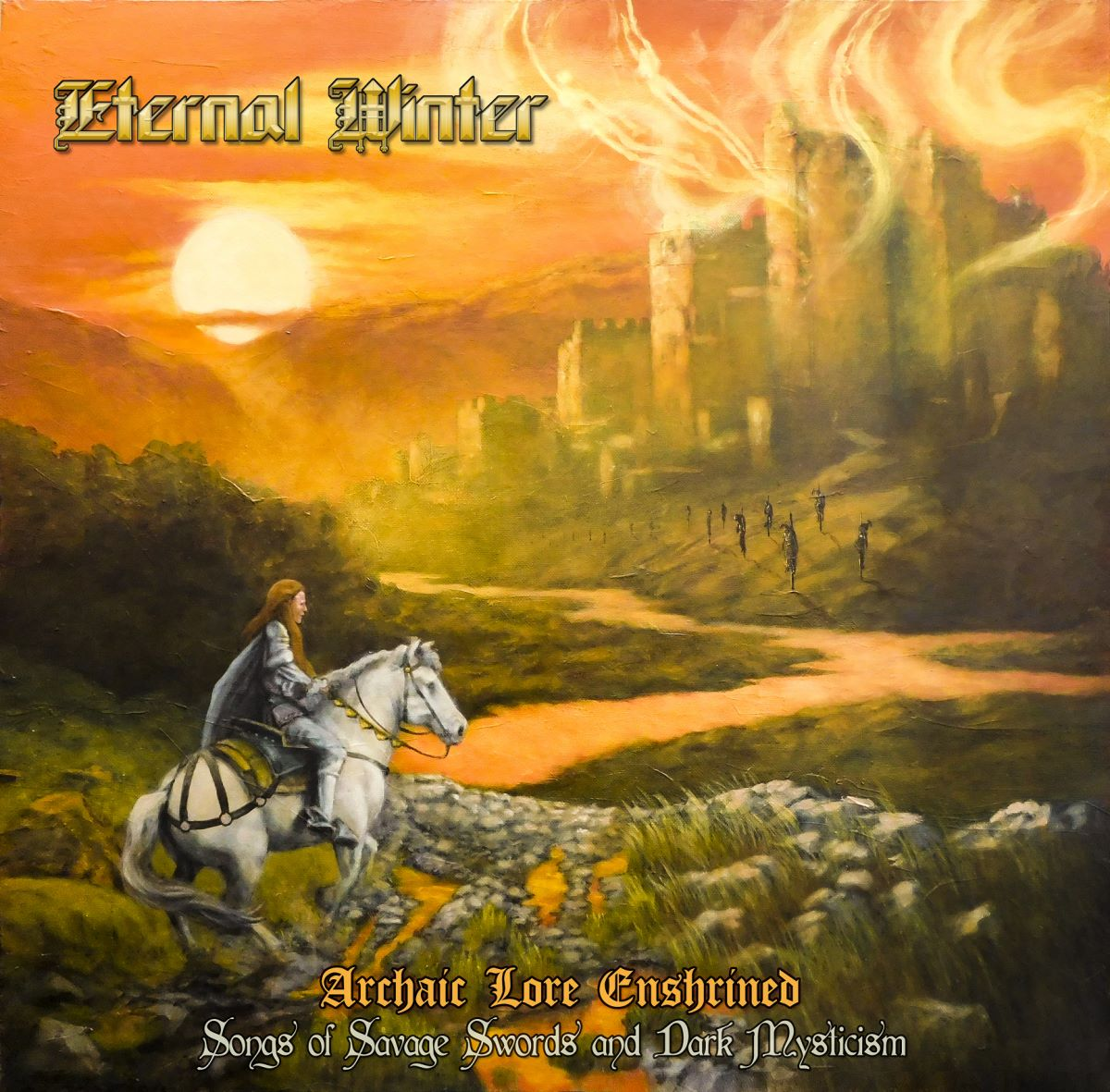 Eternal Winter – Archaic Lore Enshrined: Songs Of Savage Swords and Dark Mysticism - album cover