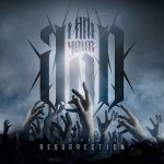 I AM YOUR GOD – The Resurrection