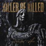 KILLER BE KILLED – veröffentlichen Video!