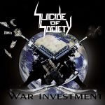 Suicide Of Society – War Investment