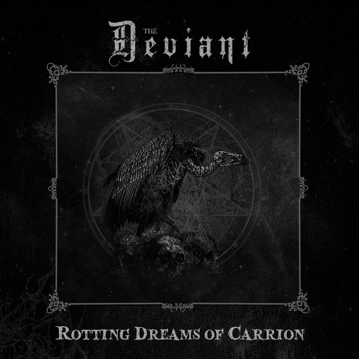THE DEVIANT - Rotting Dreams Of Carrion - album cover