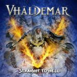 VHÄLDEMAR – Straight To Hell