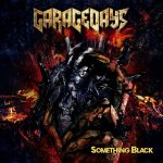"GARAGEDAYS – Albumdetails zu ""Something Black"""