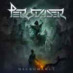 """PERSUADER – Neues Album """"Necromancy"""" im Dezember"""