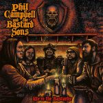 PHIL CAMPBELL AND THE BASTARD SONS – Single!