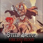 Steel Arctus – Fire And Blood