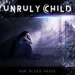 UNRULY CHILD – Neues Album kommt im Dezember