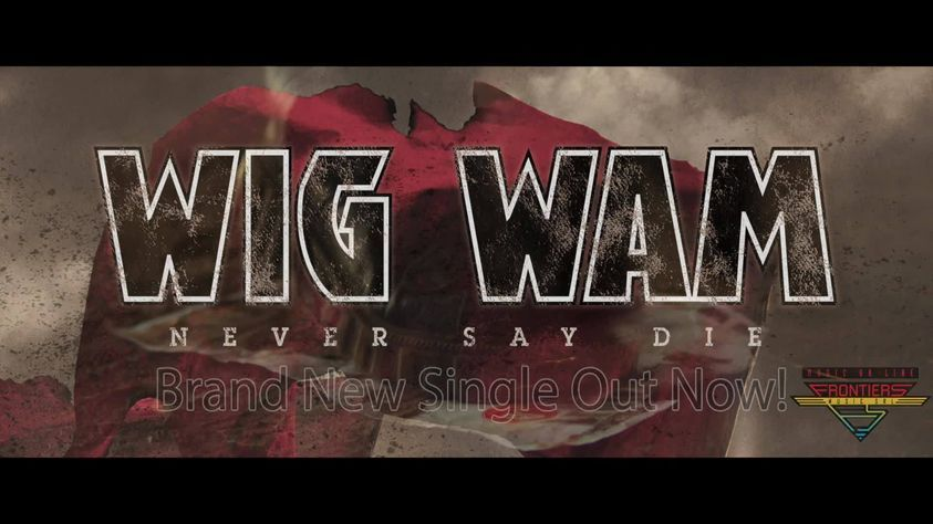 wig wam - never say die - single cover
