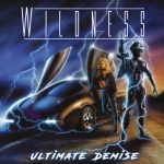 WILDNESS – Ultimate Demise