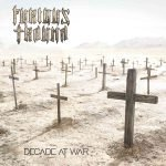 FURIOUS TRAUMA – Decade At War