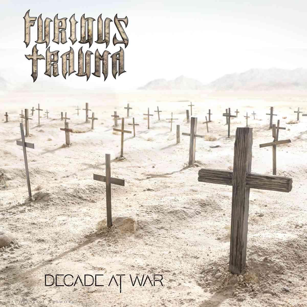 FURIOUS TRAUMA - decade at war - album cover