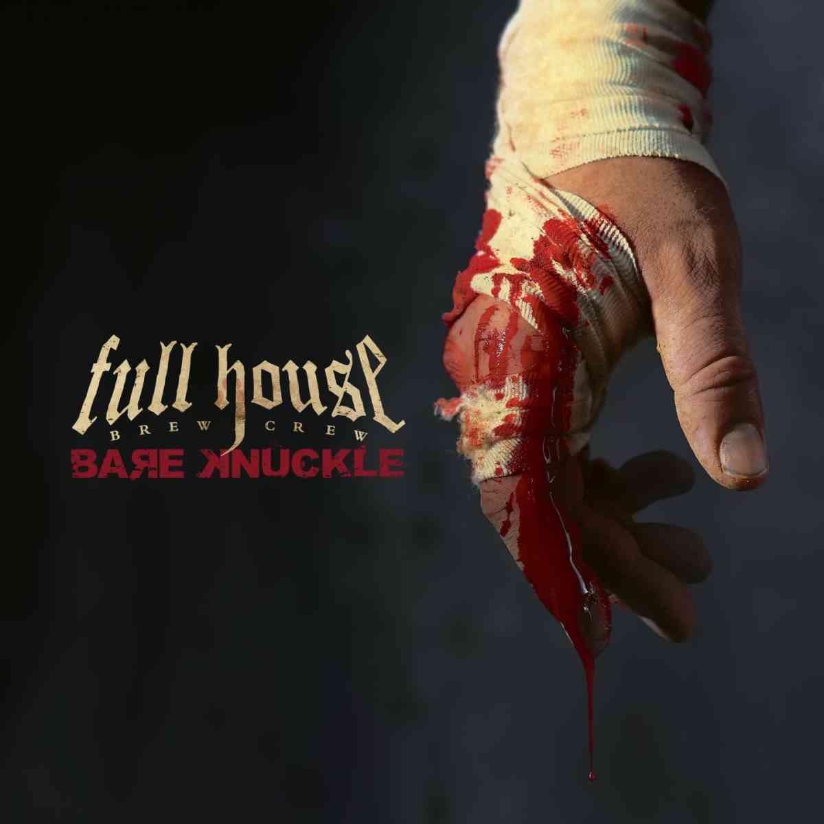Full House Brew Crew - bare knuckle - album cover