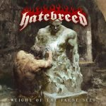 HATEBREED – Weight Of The False Self