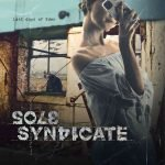 SOLE SYNDICATE – Last Days Of Eden