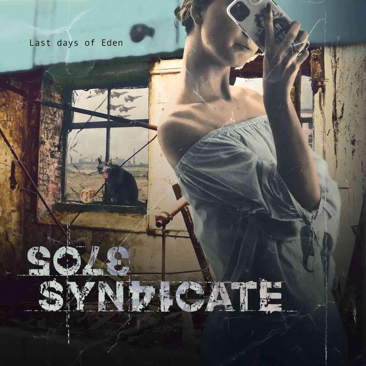 Sole syndicate - last days of eden - album cover
