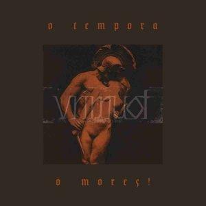 Vrimuot - O Tempora O Mores - album cover