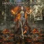 HEARTS & HAND GRENADES – Turning To Ashes