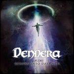 Dendera – Reborn Into Darkness
