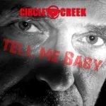 """Circle Creek – """"Tell Me Baby"""" Video veröffentlicht"""