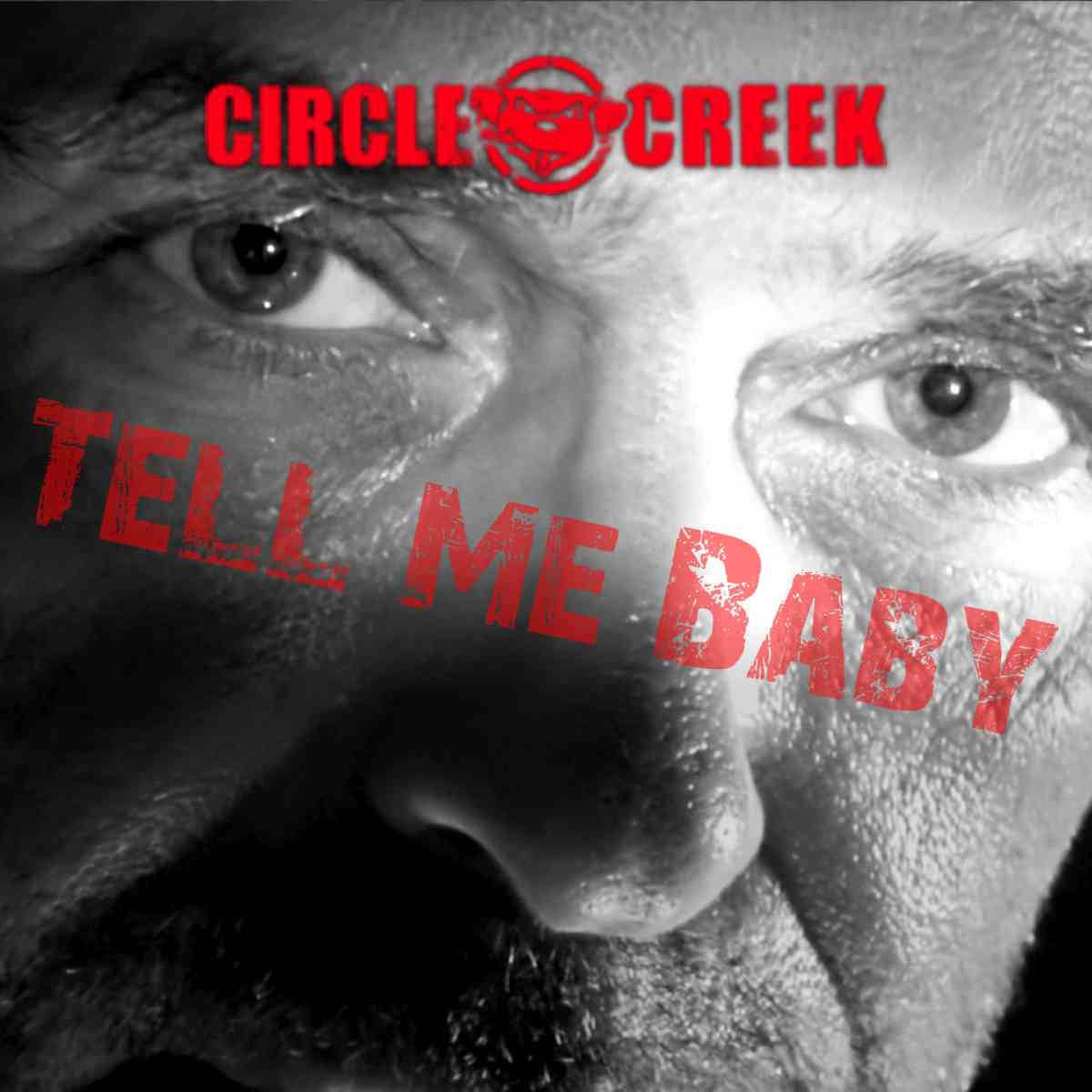 Circle Creek - Tell Me Baby - album cover
