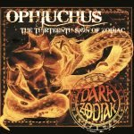 DARK ZODIAK – Ophiuchus – The Thirtheenth Sign Of Zodiak