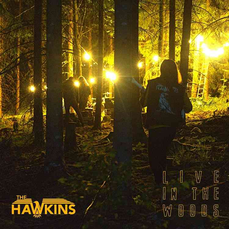 The Hawkins - Live In The Woods - album cover