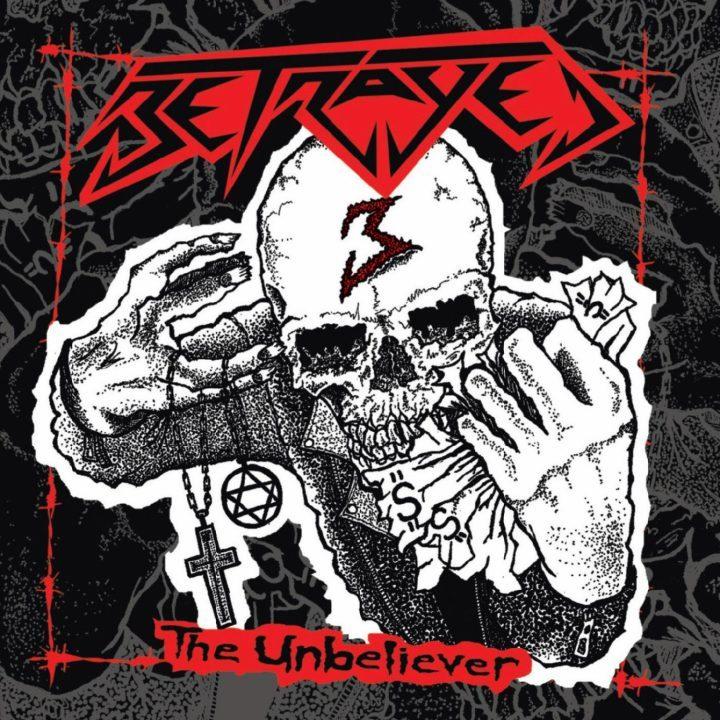 Betrayed - The Unbelieve - album cover