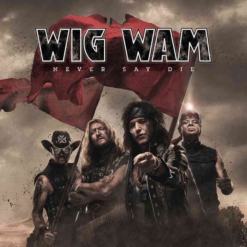 wig wam - never say die - album cover