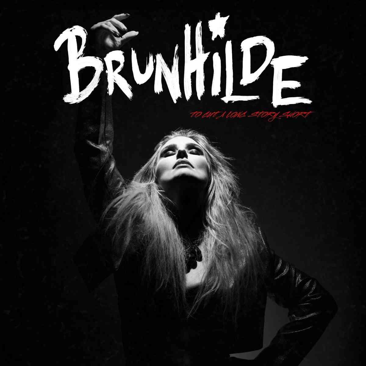 Brunhilde - To Cut A Long Story Short - album cover