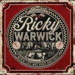 RICKY WARWICK – When Life Was Hard & Fast