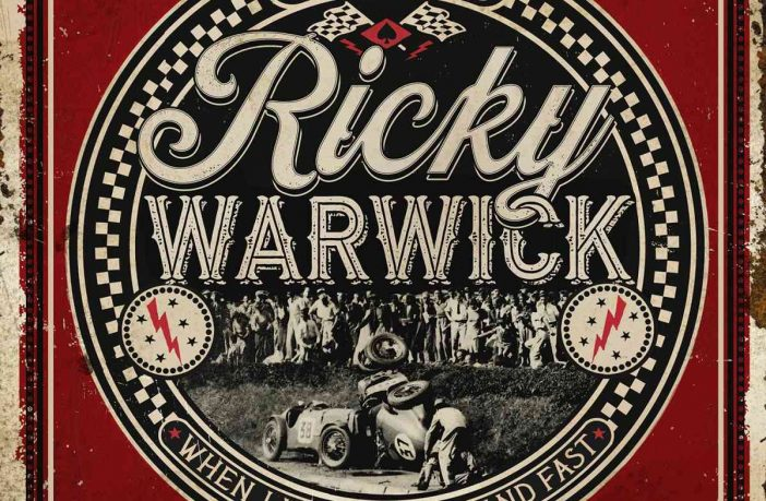 Ricky Warwick - When Life Was Hard and Fast - album cover