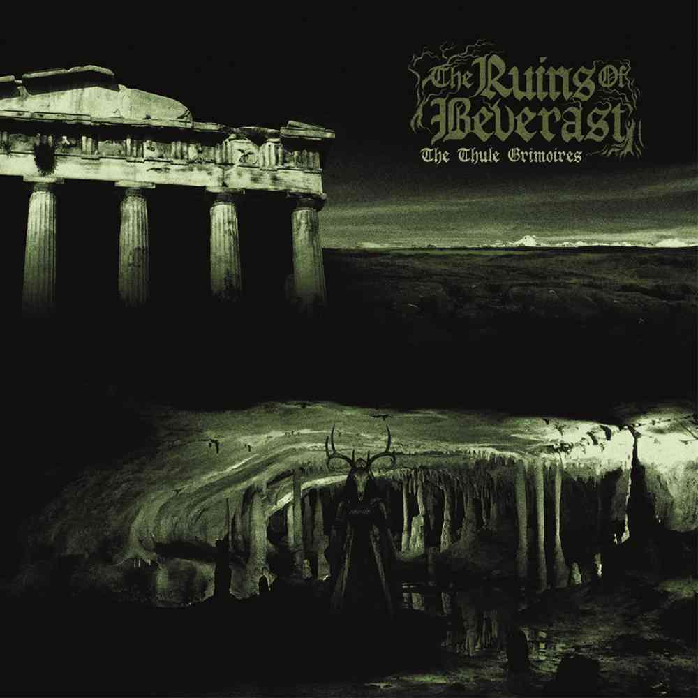 The Ruins of Beverast - The Thule Grimoires - album cover