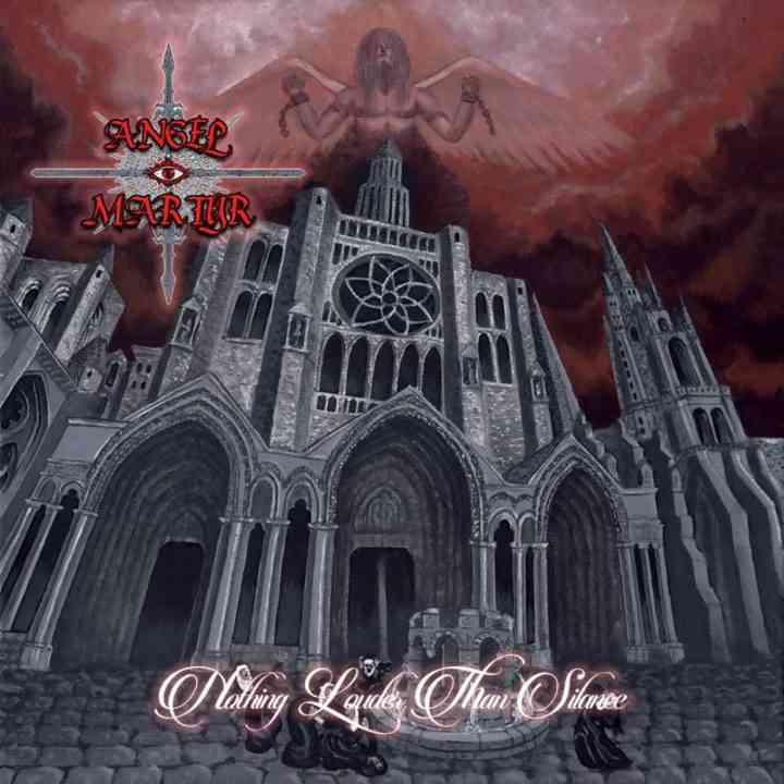 ANGEL MARTYR - Nothing Louder Than Silence - album cover