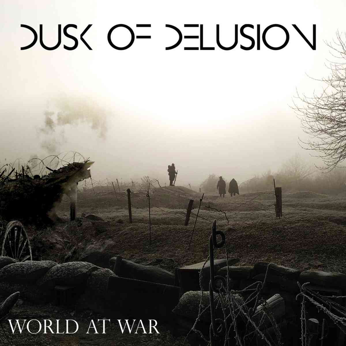 Dusk Of Delusion - World At War - album cover