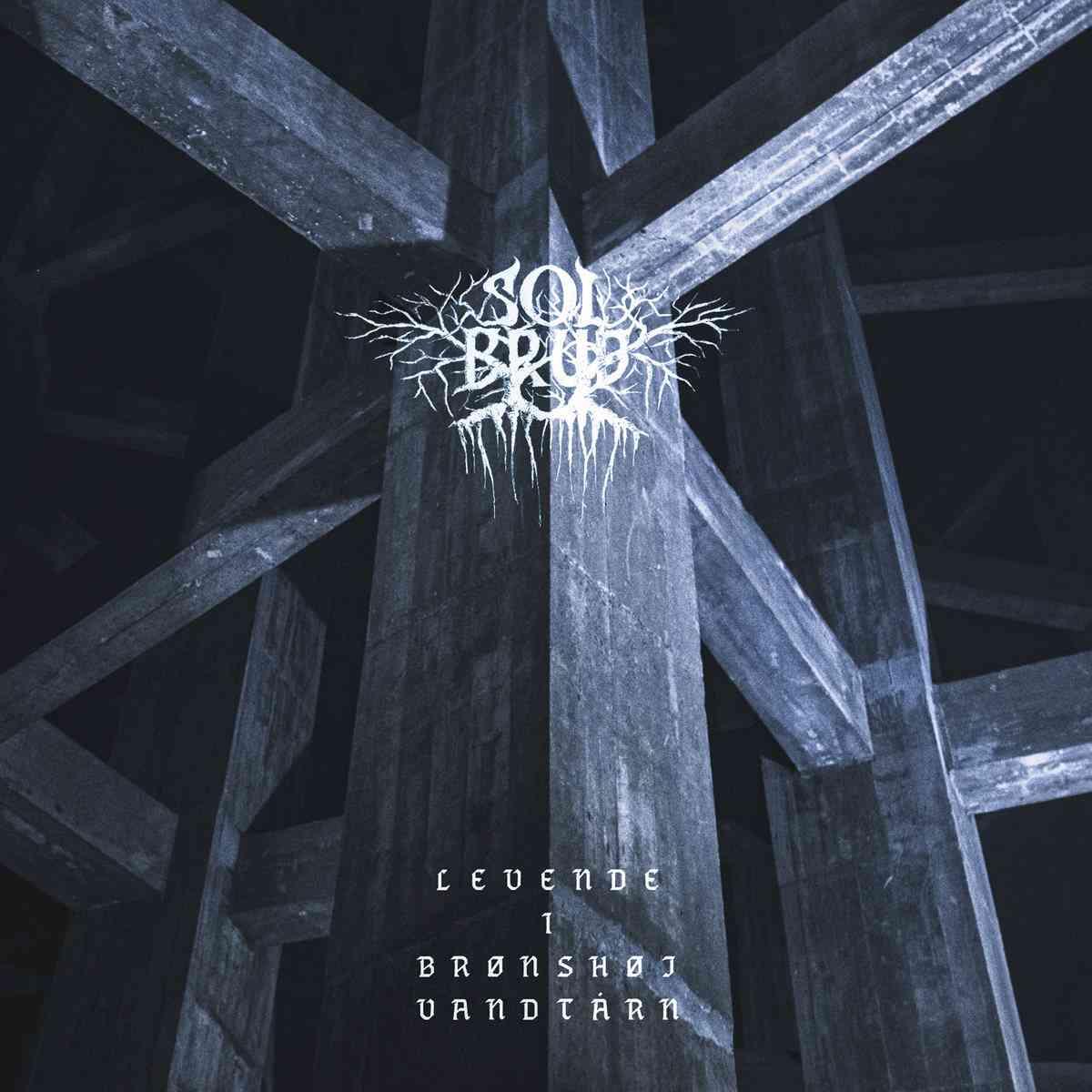 Solbrud - Levende I Bronshoj Vandtarn - album cover
