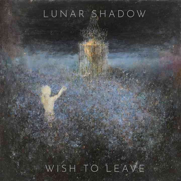 Lunar Shadow - Wish To Leave - album cover