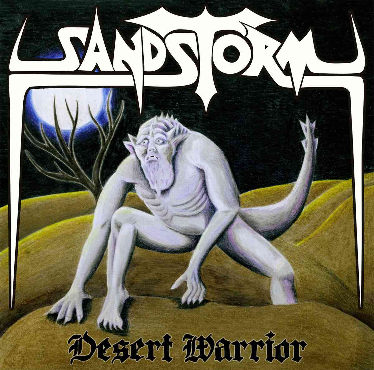 Sandstorm - Desert Warrior - album cover