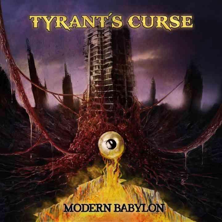 Tyrants Curse - Modern Babylon - album cover