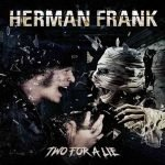 Herman Frank – Two For A Lie