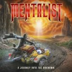 MENTALIST – A Journey Into The Unknown
