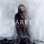 SARKE – Kündigen neues Album an
