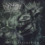 INFECTED CHAOS – Dead Aesthetics